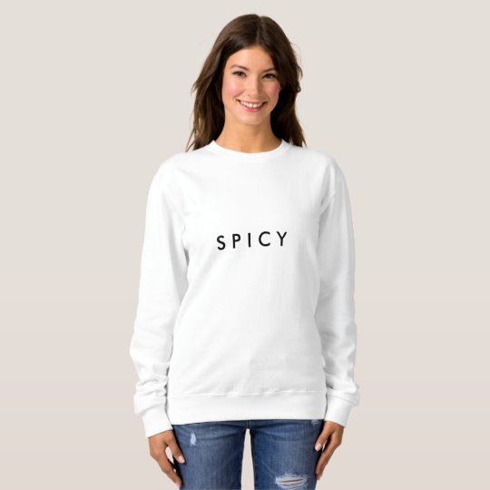 Sweatshirt S P I C Y