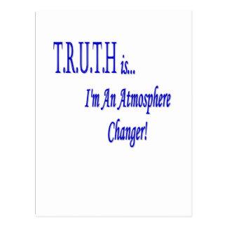 T.R.U.T.H ist… ich sind ein Atmosphären-Wechsler! Postkarte