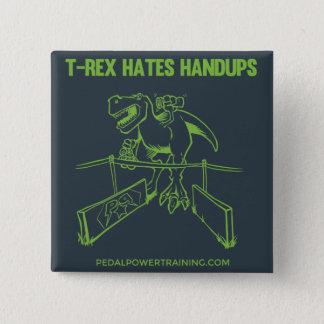 T-rex hasst Knöpfe Quadratischer Button 5,1 Cm