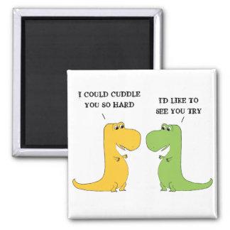 T Rex kann lustigen Dinosaurier-Magneten nicht Quadratischer Magnet