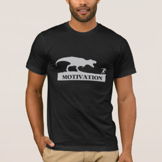 T-Rex Motivations-lustiger T - Shirt