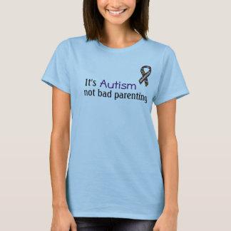 T-shirt C'est autisme, Parenting non mauvais
