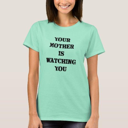 T - Shirt der aufpassenden Sie Mutter Tages