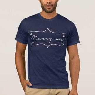 T-shirt Épousez-moi ! Idée de proposition de mariage