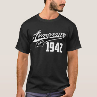 T-shirt Impressionnant depuis 1942