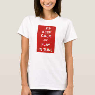 T-shirt Keep Calm and Play in Tune Shirt