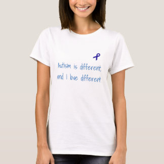 T-shirt L'autisme est différent, et j'aime la chemise