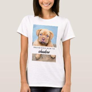 T-shirt Le nom de votre chien et la maman fière de chien