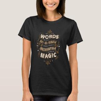 T-shirt Les mots du charme | de Harry Potter sont notre la