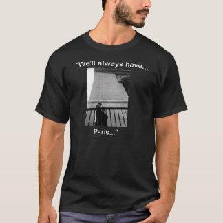 """T-shirt """"Nous aurons toujours Paris… """""""