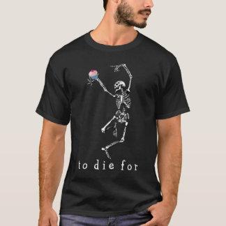 T-shirt Pour mourir pour