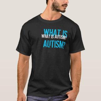 T-shirt Quel est autisme ?