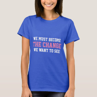 T - Shirtarten ÄNDERUNG durch Mahatma Gandhi T-Shirt