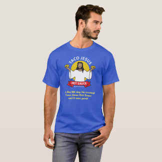 Taco-Jesus-Slogan T-Shirt