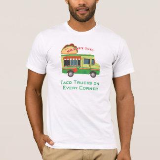Taco-LKWs auf jeder Ecke: Hillary 2016 T-Shirt