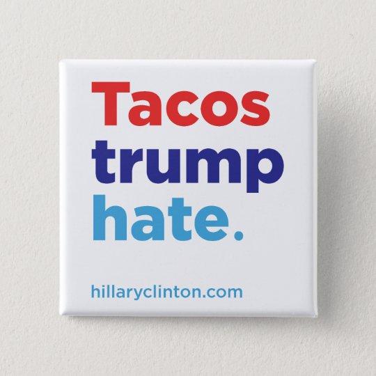 Tacos-Trumpf-Hass: Knopf Hillary 2016 Quadratischer Button 5,1 Cm