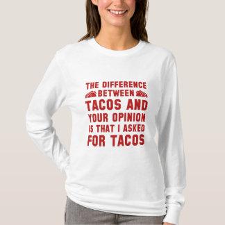 Tacos und Ihre Meinung T-Shirt