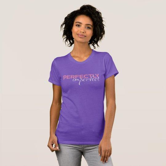 """""""Tadellos unvollständig """" T-Shirt"""