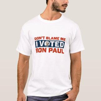 Tadeln Sie mich nicht, den ich für Ron Paul Shirts