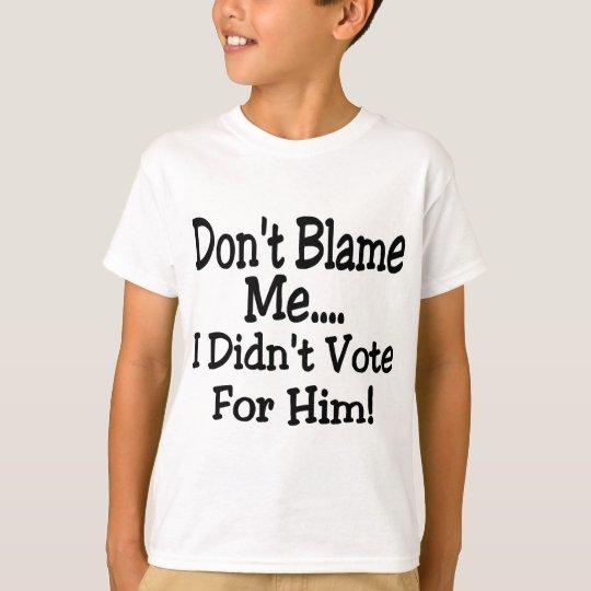tadeln Sie mich nicht T-Shirt