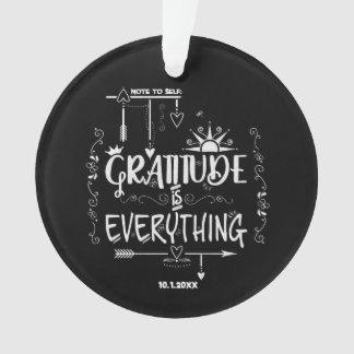 Tafel-Dankbarkeit ist alles Anmerkung zum Selbst Ornament