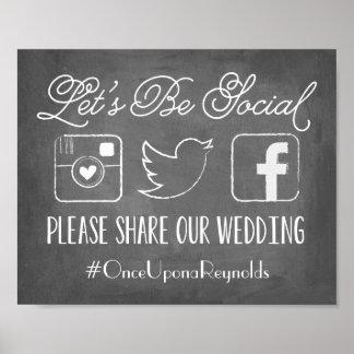 Tafel ließ uns Sozial| Wedding Hashtag Zeichen Poster