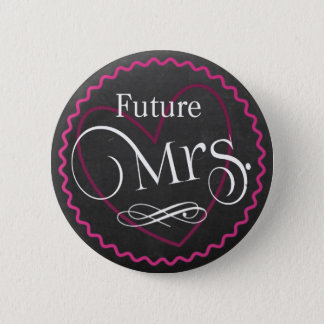 Tafel-rosa Herz, das zukünftige Frau | Braut-| Runder Button 5,7 Cm