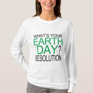 Tag der Erde-Entschließung T-Shirt