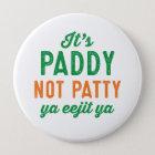 TagesButton Paddynicht Patty St Patrick Runder Button 10,2 Cm