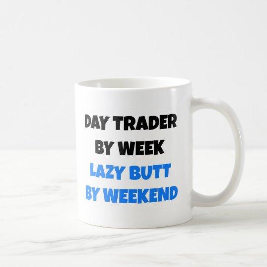 Tageshändler durch Wochen-faulen Hintern bis zum Tasse