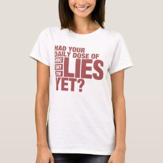 Tägliche Dosis der Lügen (BRITISCHE Medien) T-Shirt