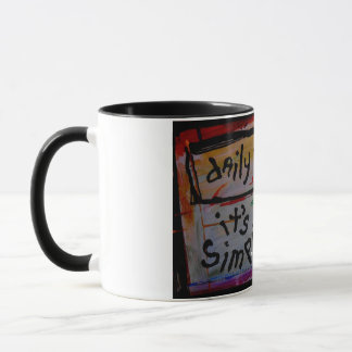 """tägliche Erinnerung """"es ist Tassen der einfachen"""