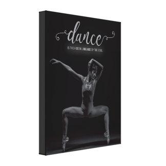 Tanz ist die Sprache des Souls - Leinwand