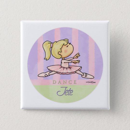 Tanz - Jete - Balletterwägungsgrund Quadratischer Button 5,1 Cm