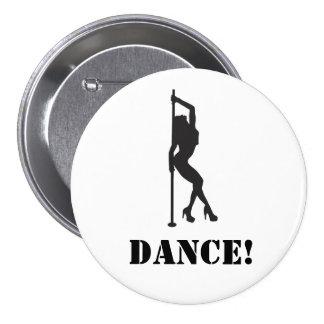Tanz! Runder Button 7,6 Cm