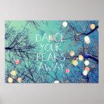 Tanzen Sie Ihr Furcht-wegplakat Poster