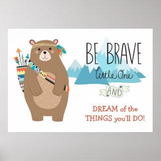 Tapferer Stammes- Bärn-niedliches Kinderzimmer Poster