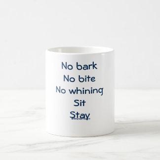 Tasse: Keine Barke, kein Biss, kein Jammern, Tasse