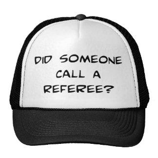 Tat jemand Anruf ein Referent-Hut Kultkappe