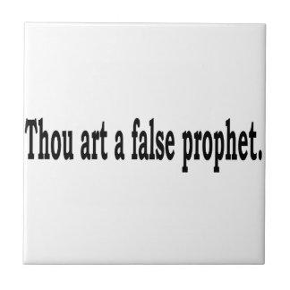 Tausend-Kunst ein falscher Prophet Kleine Quadratische Fliese