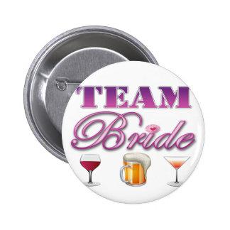Team-Braut trinkt die Brautjungfern, die Runder Button 5,7 Cm