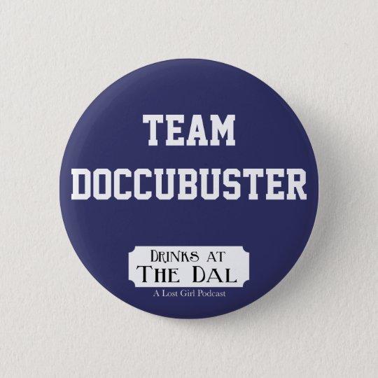Team Doccubuster Runder Button 5,1 Cm