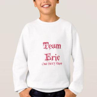 Team Eric Sweatshirt
