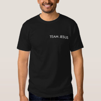 TEAM JESUS SHIRTS