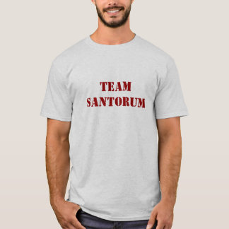 Team Santorum - Rick Santorum T-Shirt