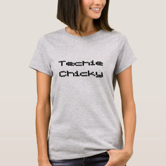 Techie Chicky! T-Shirt
