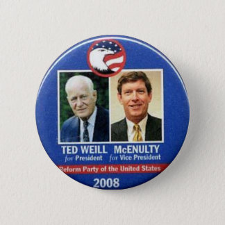 Ted Weill für Präsidenten 2008 Runder Button 5,1 Cm