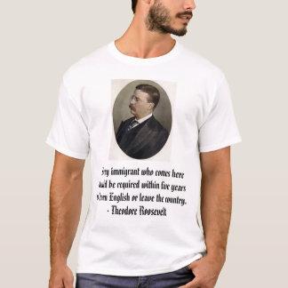 Teddybär R, jeder Immigrant, der herkommt, sollte… T-Shirt