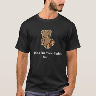 teddybear, Damen bin ich Ihr Teddybär T-Shirt