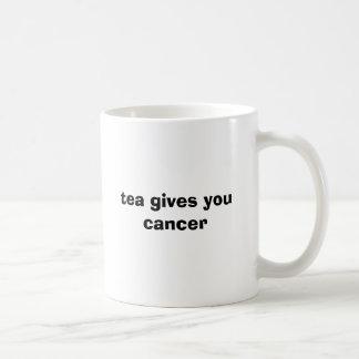 Tee gibt Ihnen Krebs Kaffeetasse